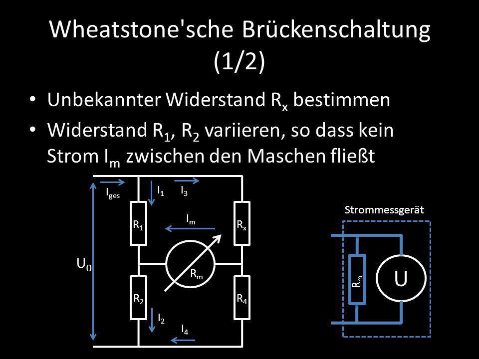 Wheatstone sche Brückenschaltung (1/2)