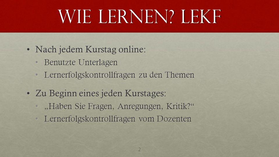 Wie lernen LEKF Nach jedem Kurstag online: