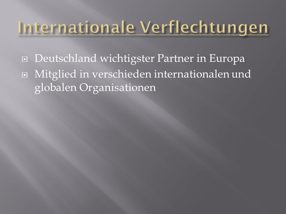 Internationale Verflechtungen