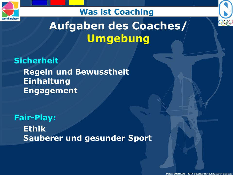 Aufgaben des Coaches/ Umgebung