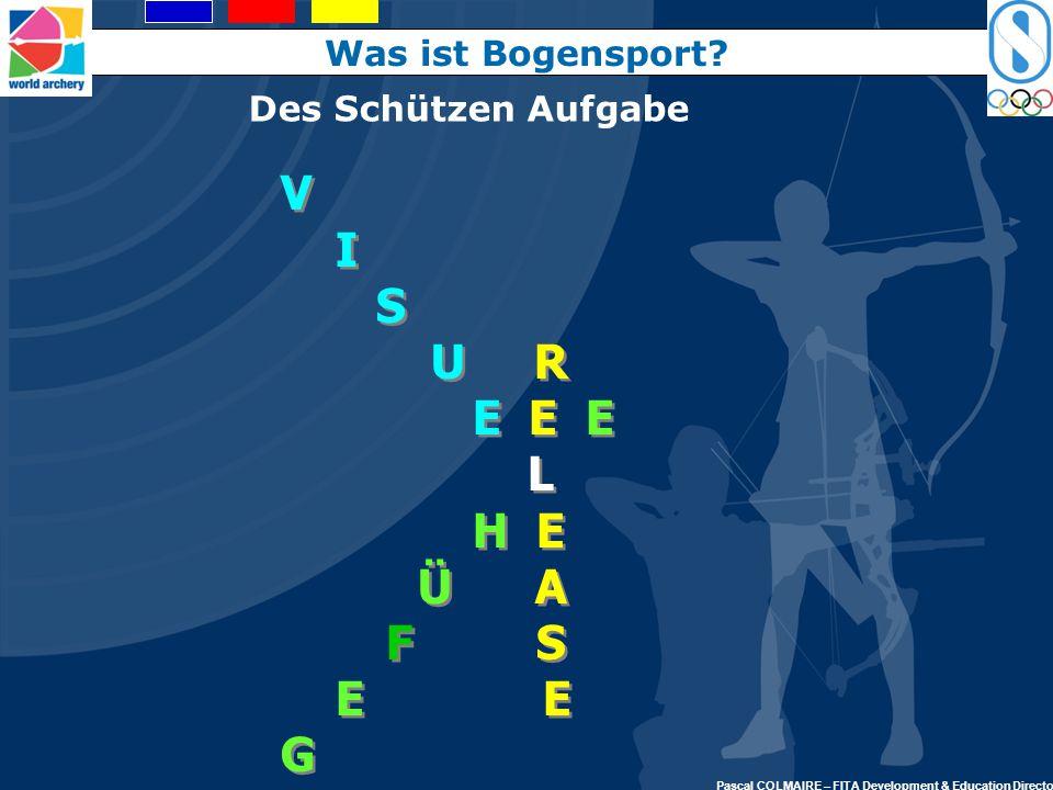 V I S U R E E E L H E Ü A F S E E G Was ist Bogensport