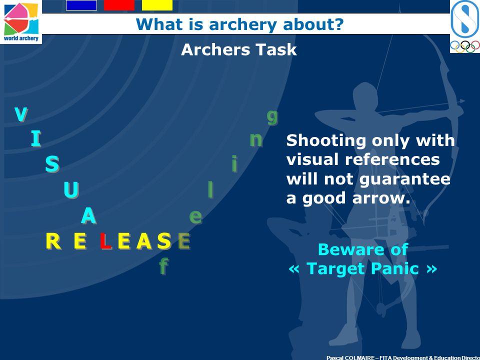 Beware of « Target Panic »