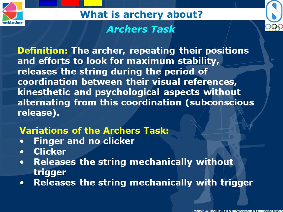 What is archery about Archers Task