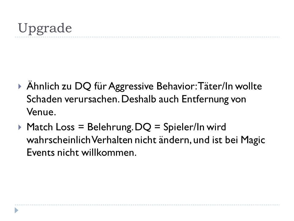 Upgrade Ähnlich zu DQ für Aggressive Behavior: Täter/In wollte Schaden verursachen. Deshalb auch Entfernung von Venue.