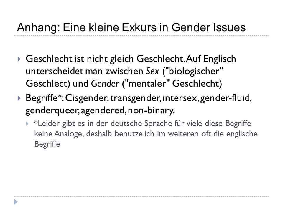 Anhang: Eine kleine Exkurs in Gender Issues