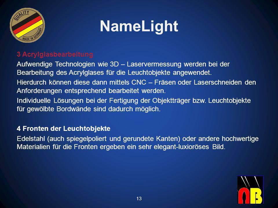 NameLight 3 Acrylglasbearbeitung