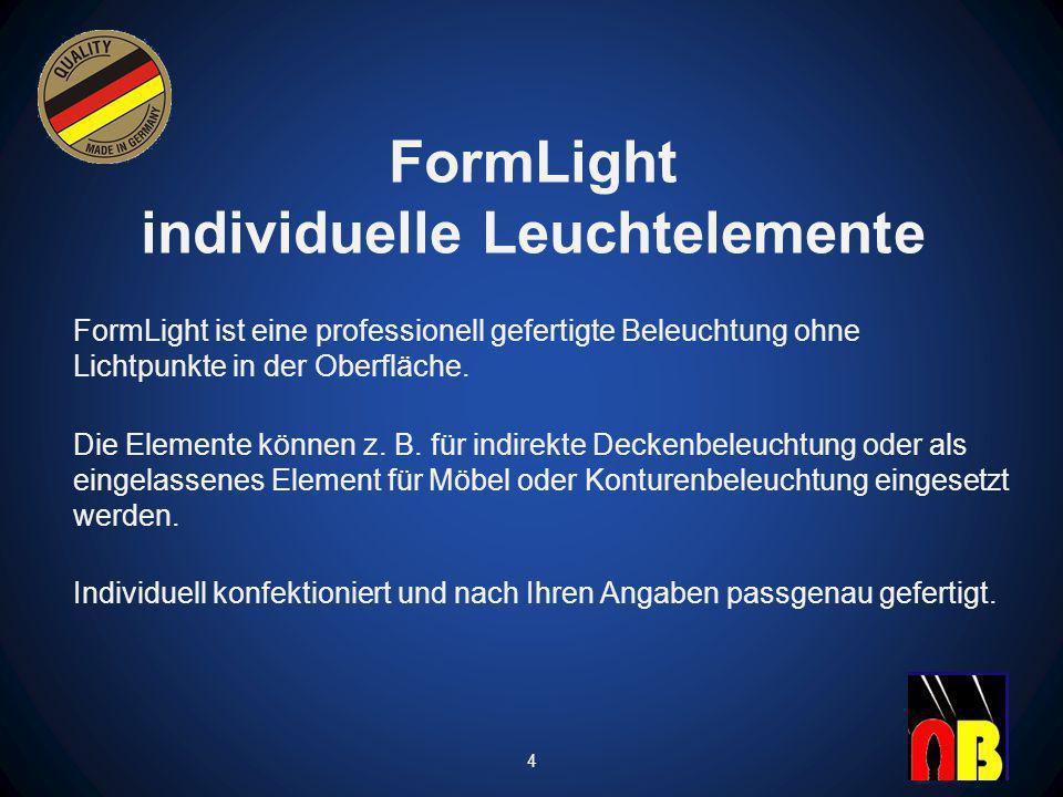 FormLight individuelle Leuchtelemente