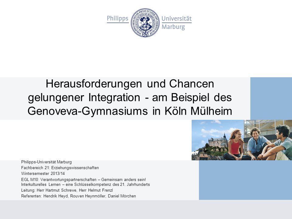 Herausforderungen und Chancen gelungener Integration - am Beispiel des Genoveva-Gymnasiums in Köln Mülheim