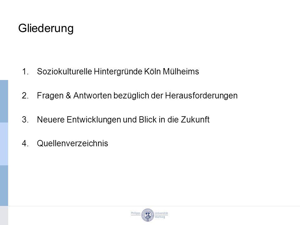 Gliederung Soziokulturelle Hintergründe Köln Mülheims
