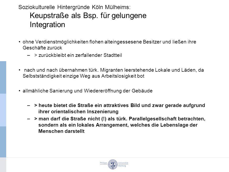 Soziokulturelle Hintergründe Köln Mülheims: Keupstraße als Bsp