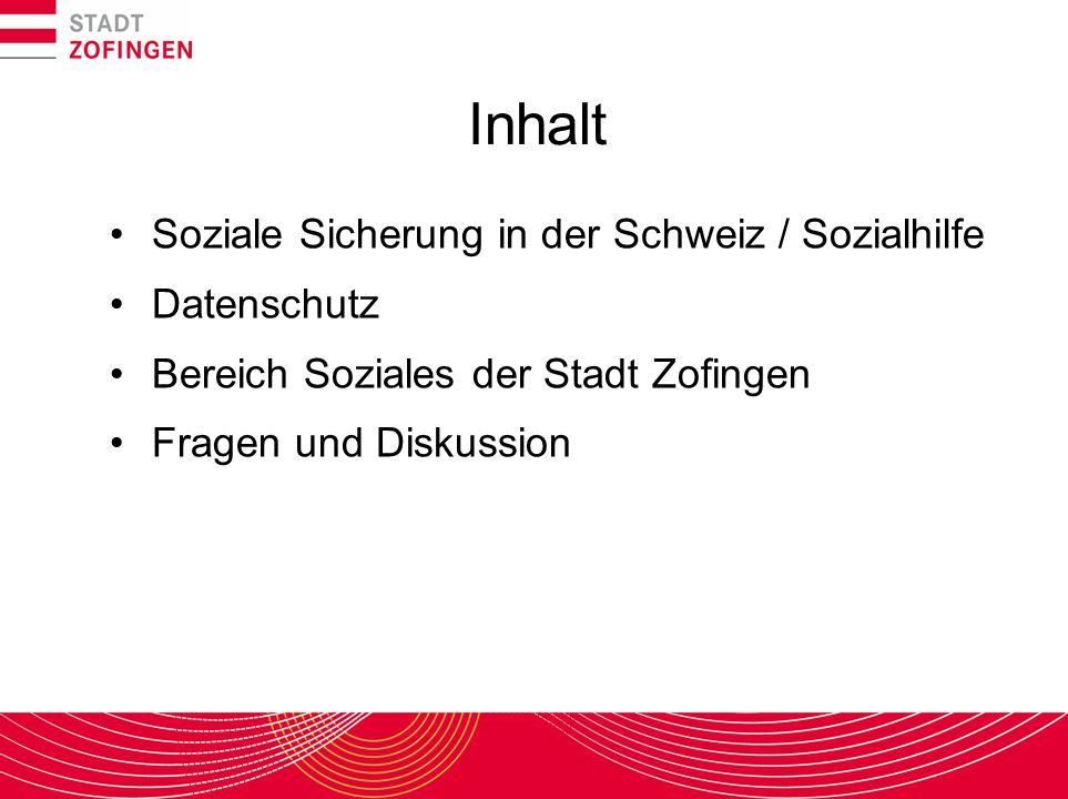 Inhalt Soziale Sicherung in der Schweiz / Sozialhilfe Datenschutz
