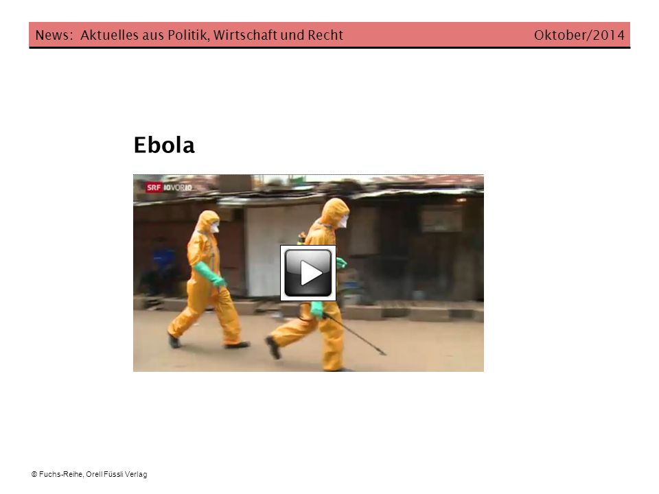 Ebola News: Aktuelles aus Politik, Wirtschaft und Recht Oktober/2014