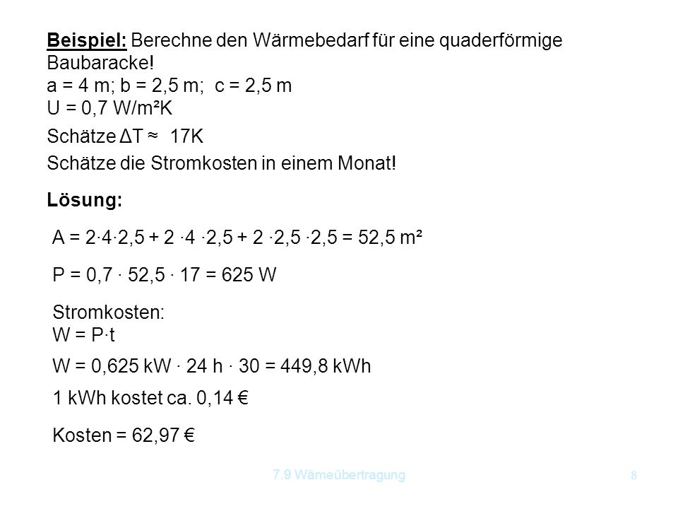 Beispiel: Berechne den Wärmebedarf für eine quaderförmige Baubaracke!