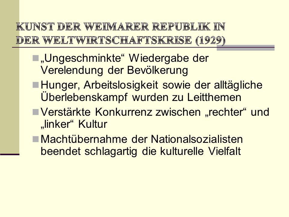 Kunst der Weimarer Republik in der Weltwirtschaftskrise (1929)
