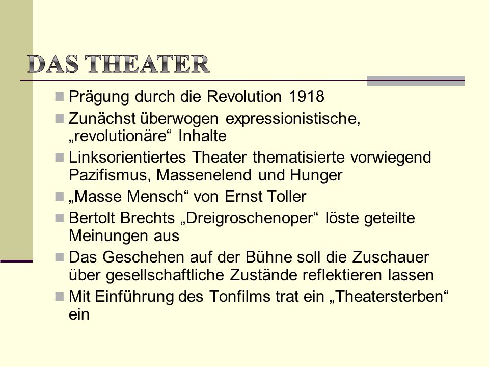 Das Theater Prägung durch die Revolution 1918
