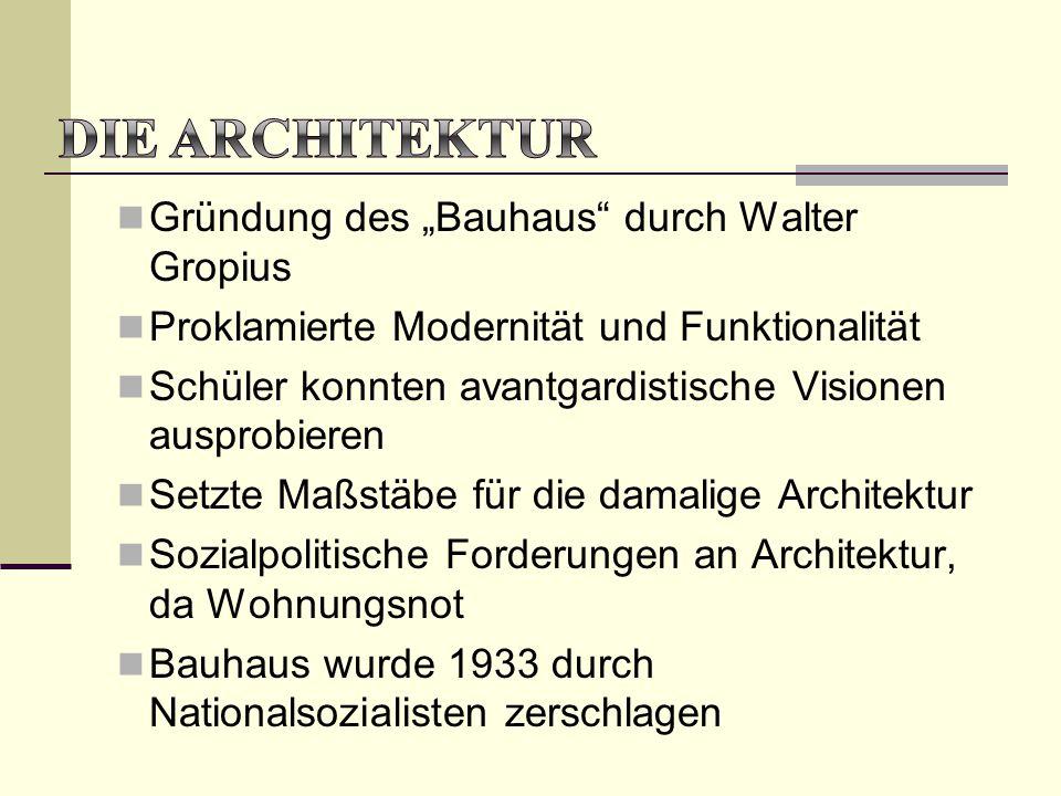 """Die Architektur Gründung des """"Bauhaus durch Walter Gropius"""