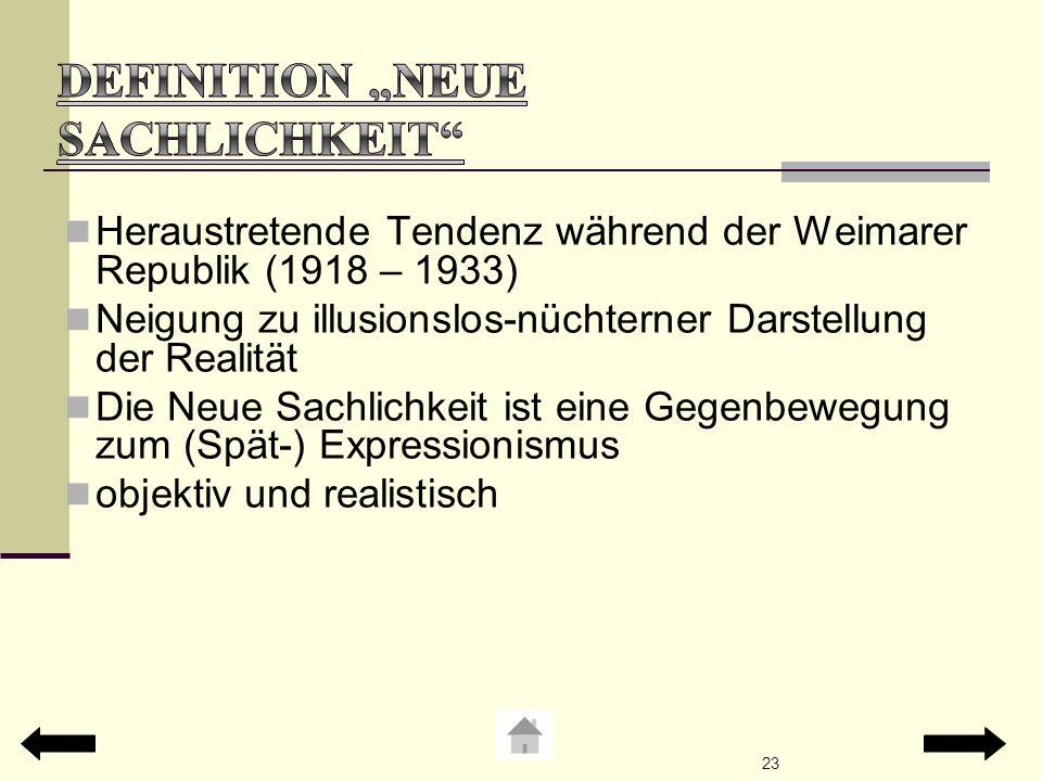 """Definition """"Neue Sachlichkeit"""