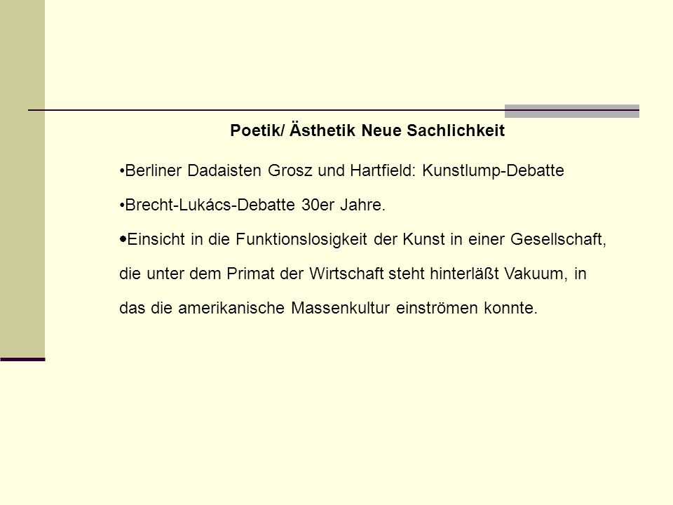 Poetik/ Ästhetik Neue Sachlichkeit