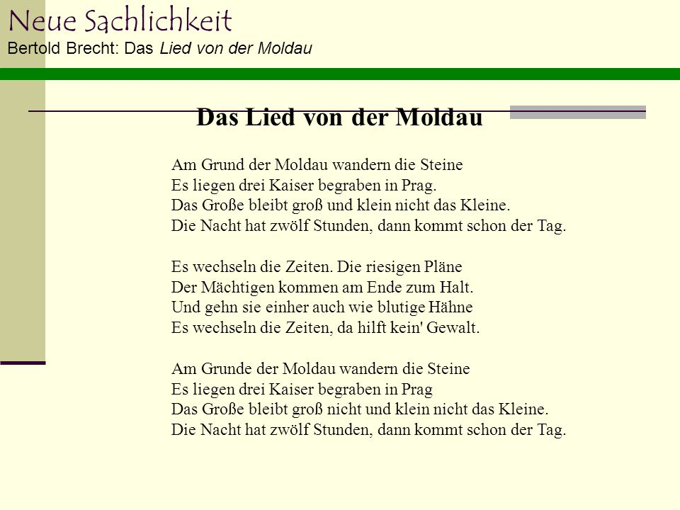 Neue Sachlichkeit Das Lied von der Moldau