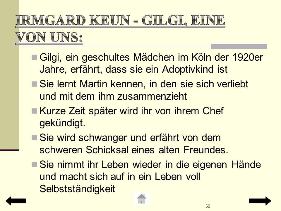 Irmgard Keun - Gilgi, eine von uns: