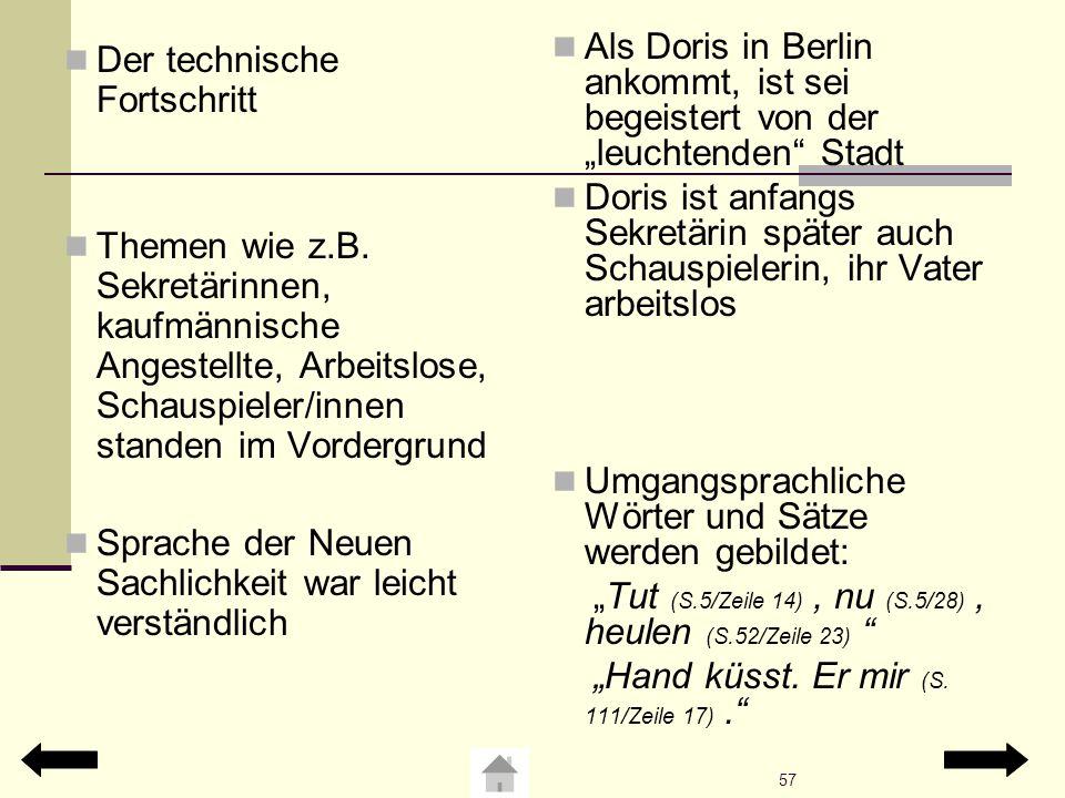 Umgangsprachliche Wörter und Sätze werden gebildet: