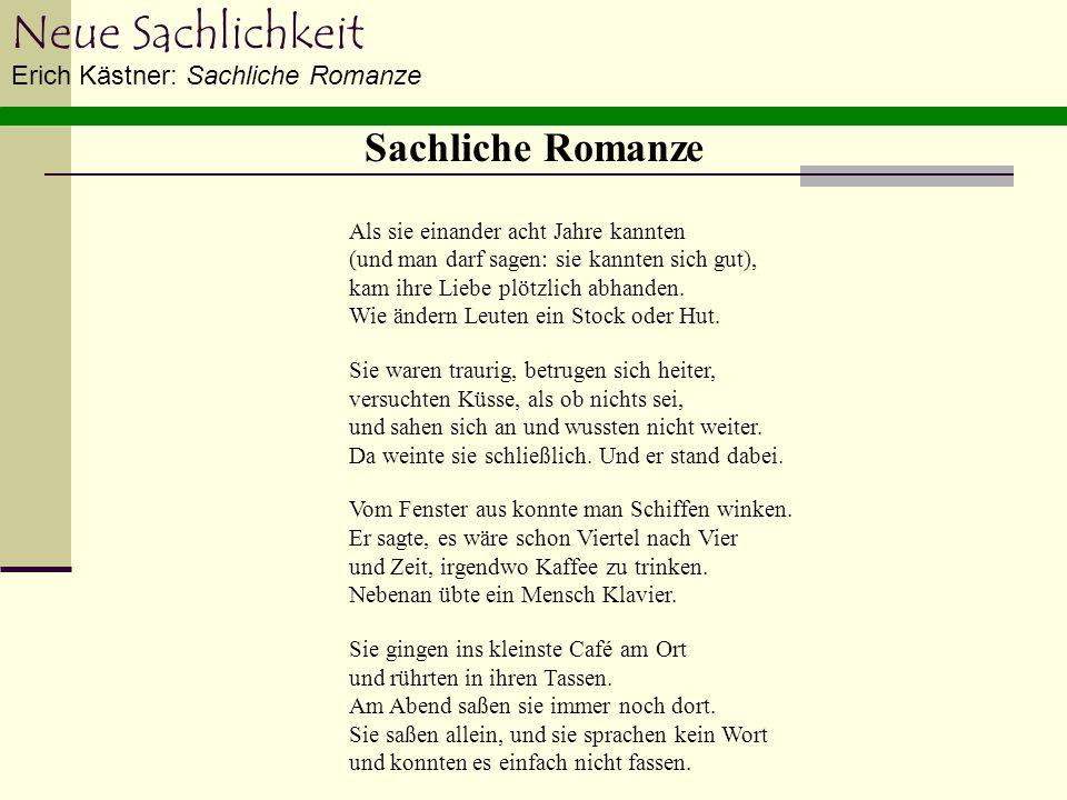 Neue Sachlichkeit Sachliche Romanze Erich Kästner: Sachliche Romanze