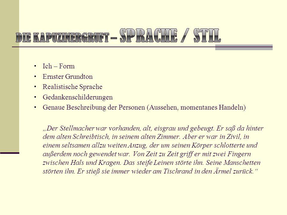Die Kapuzinergruft – Sprache / Stil