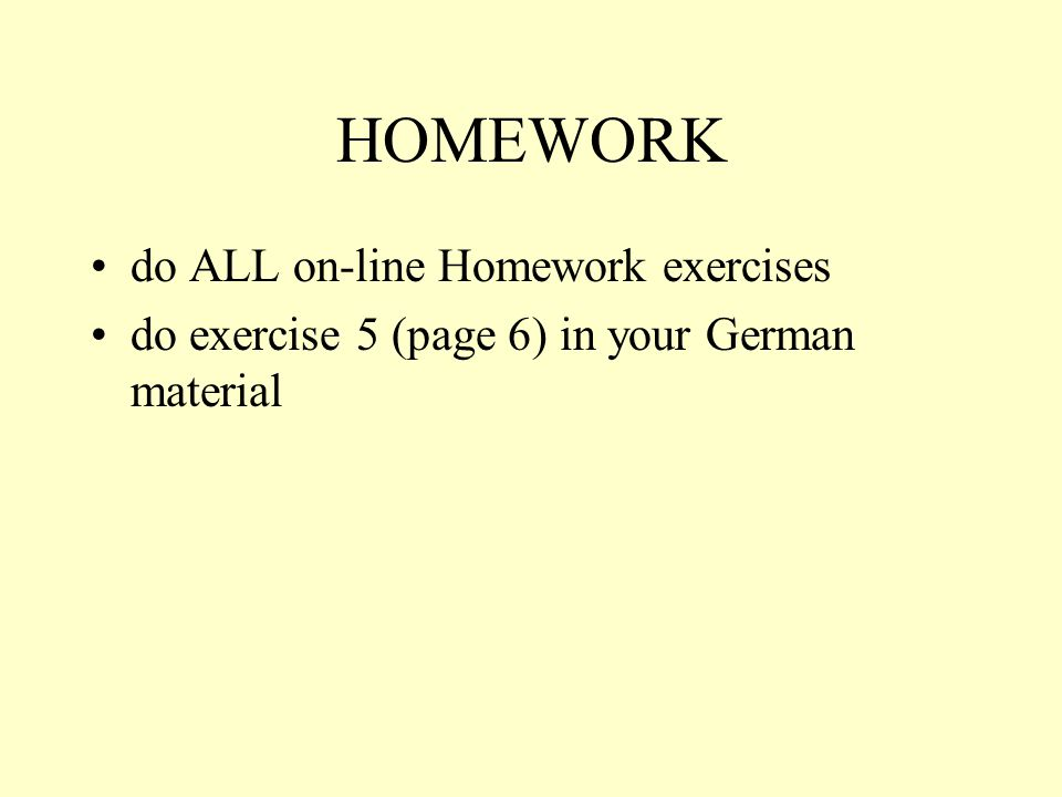 HOMEWORK do ALL on-line Homework exercises