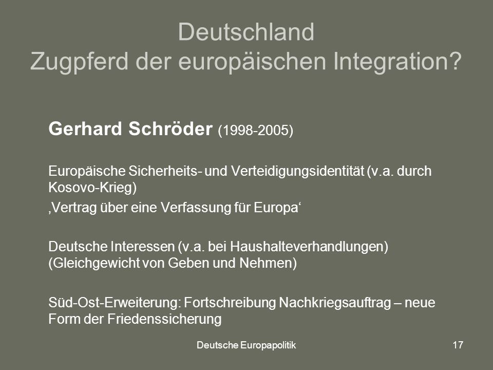 Deutschland Zugpferd der europäischen Integration