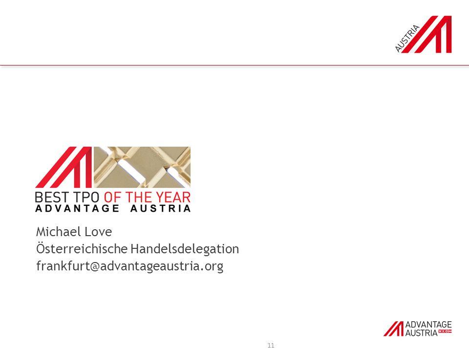 Michael Love Österreichische Handelsdelegation frankfurt@advantageaustria.org