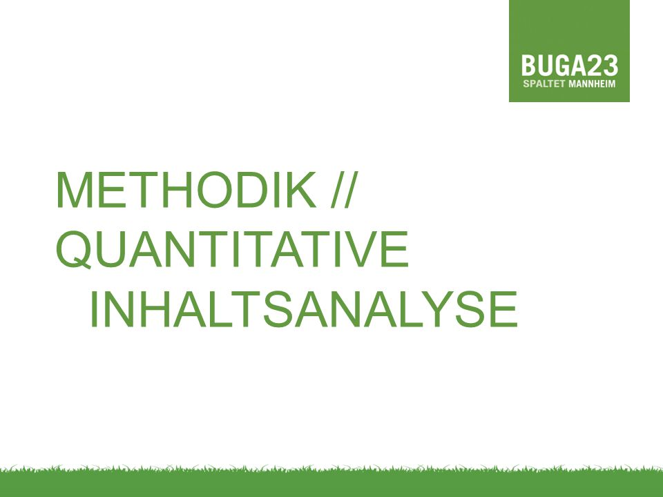 METHODIK // QUANTITATIVE INHALTSANALYSE