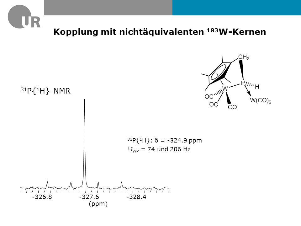 Kopplung mit nichtäquivalenten 183W-Kernen