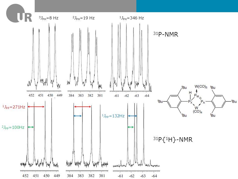 31P-NMR 31P{1H}-NMR 3JPH=8 Hz 2JPH=19 Hz 1JPH=346 Hz 1JPP=271Hz