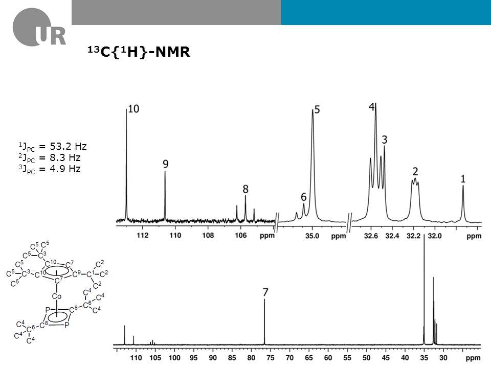 13C{1H}-NMR 1JPC = 53.2 Hz 2JPC = 8.3 Hz 3JPC = 4.9 Hz