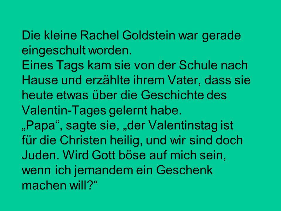 Die kleine Rachel Goldstein war gerade eingeschult worden