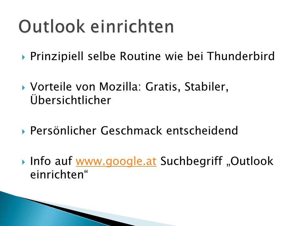 Outlook einrichten Prinzipiell selbe Routine wie bei Thunderbird