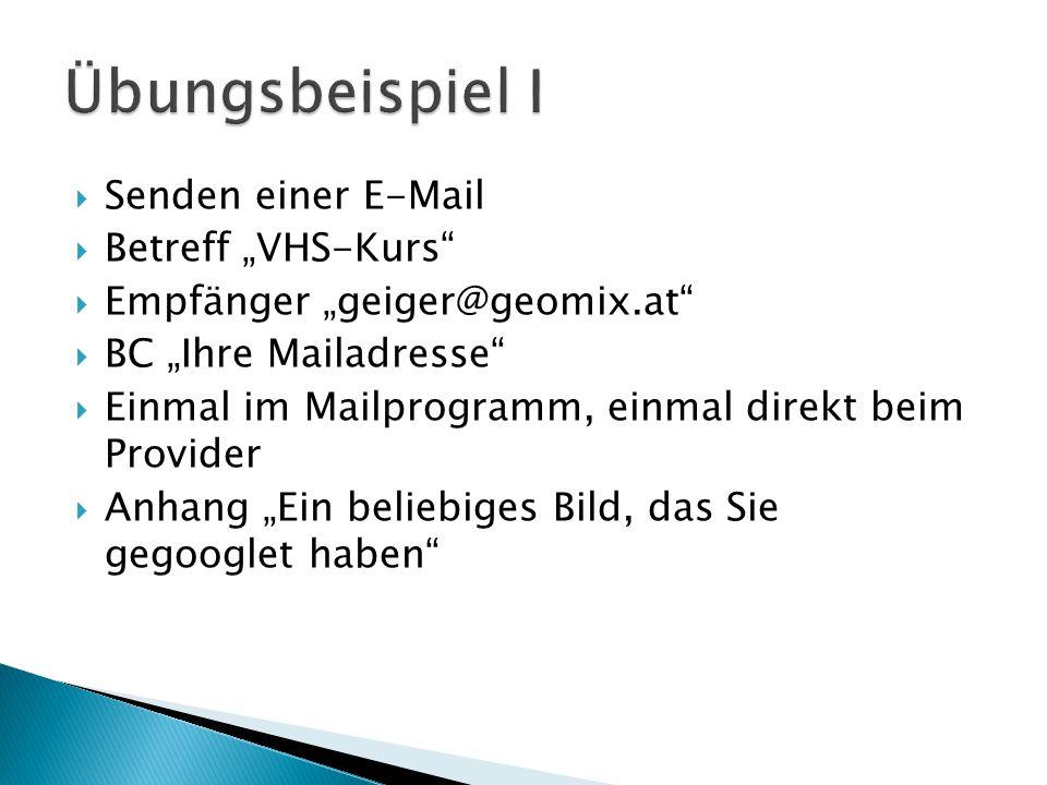 """Übungsbeispiel I Senden einer E-Mail Betreff """"VHS-Kurs"""