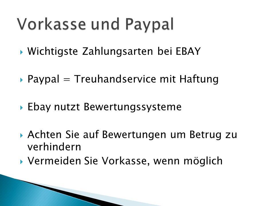 Vorkasse und Paypal Wichtigste Zahlungsarten bei EBAY