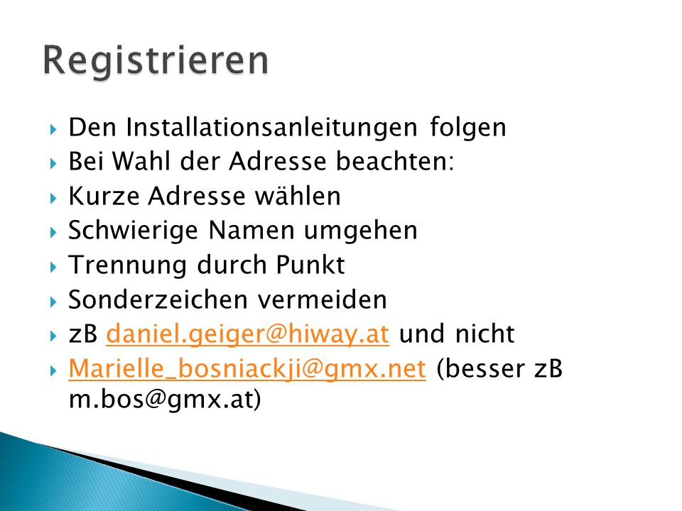 Registrieren Den Installationsanleitungen folgen