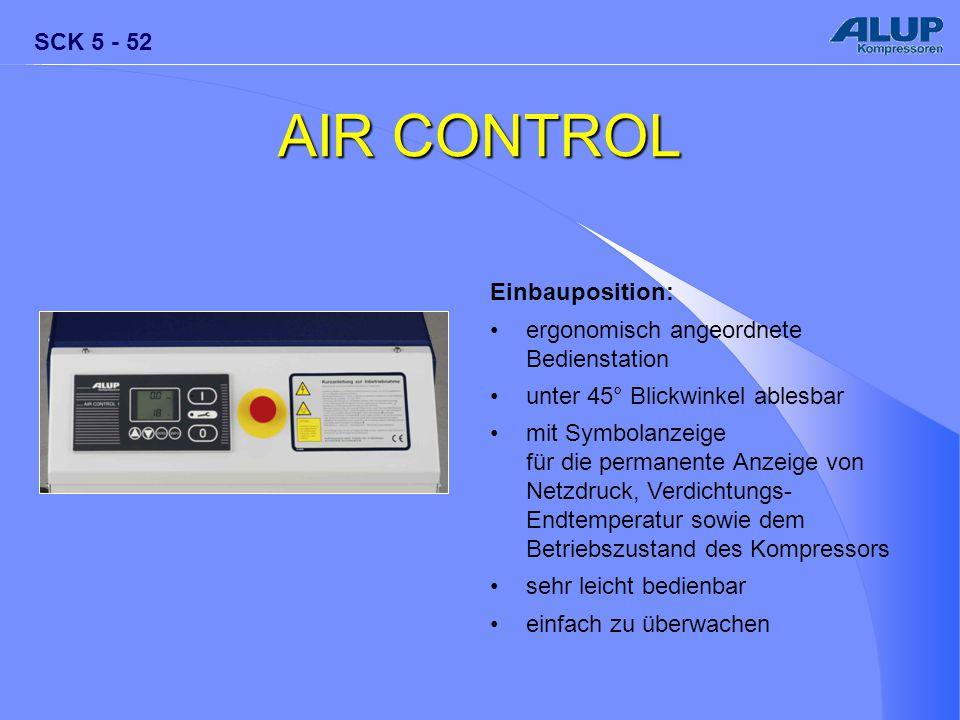 AIR CONTROL Einbauposition: ergonomisch angeordnete Bedienstation