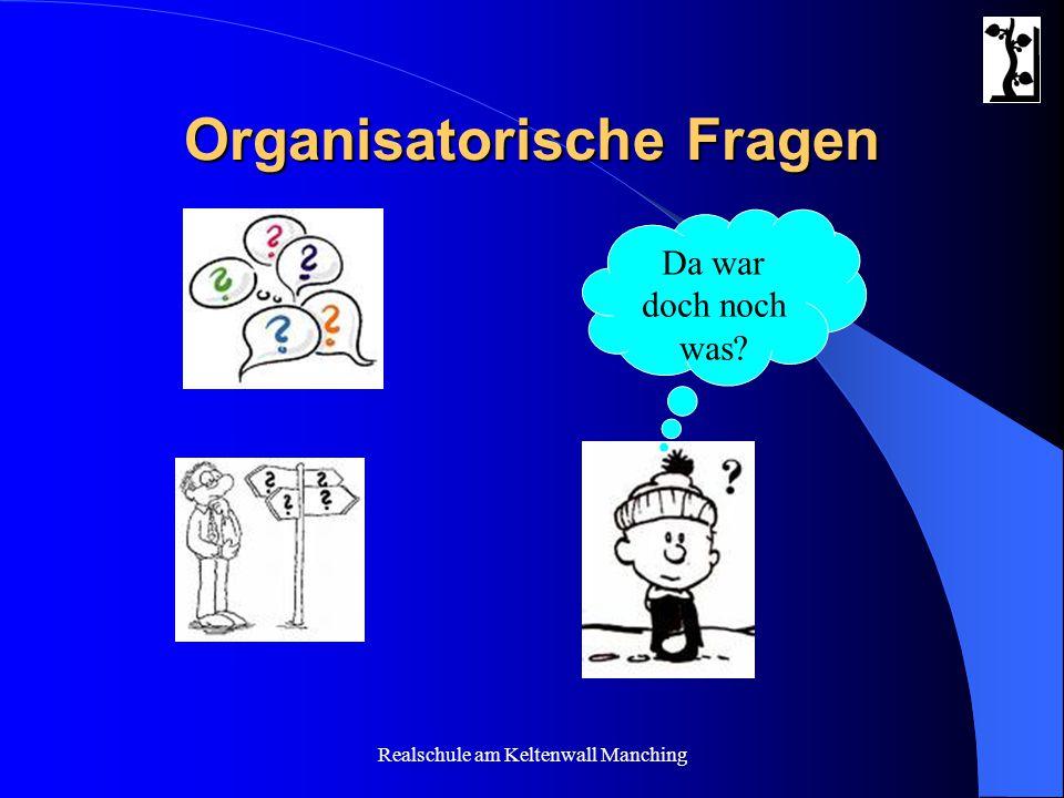 Organisatorische Fragen