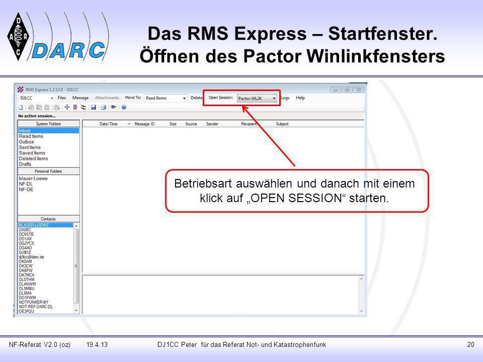 Das RMS Express – Startfenster. Öffnen des Pactor Winlinkfensters