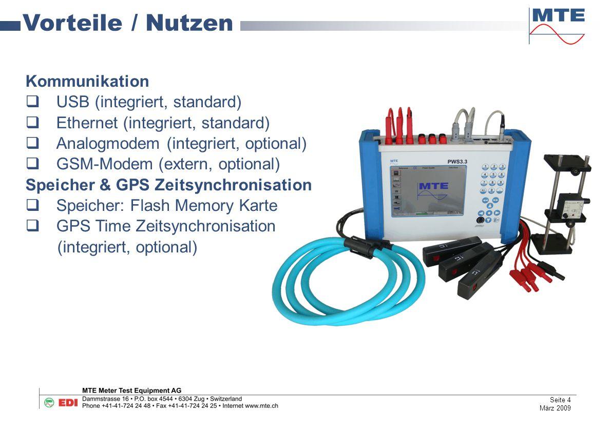 Vorteile / Nutzen Kommunikation USB (integriert, standard)