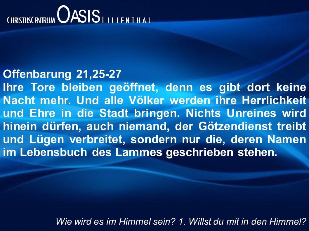 Offenbarung 21,25-27