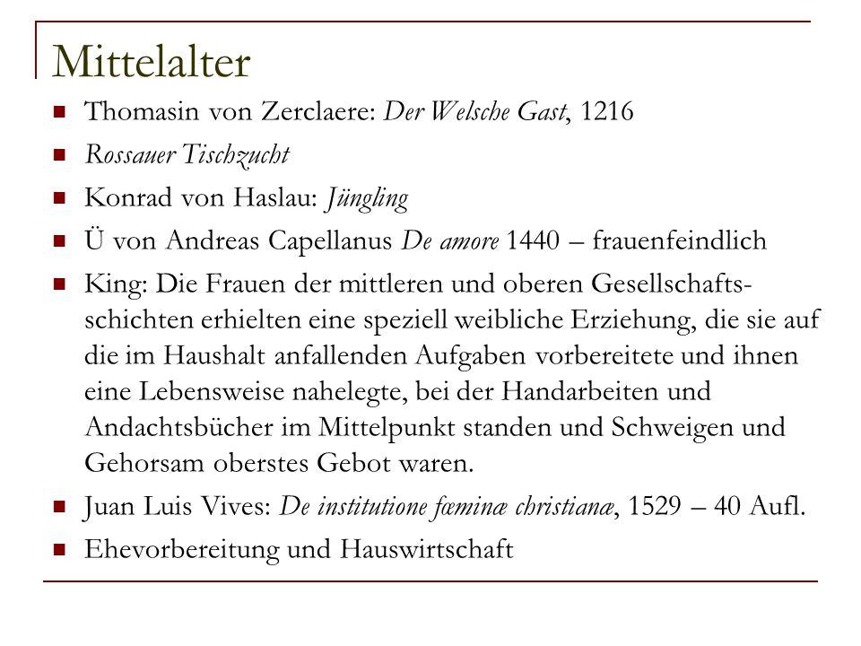 Mittelalter Thomasin von Zerclaere: Der Welsche Gast, 1216