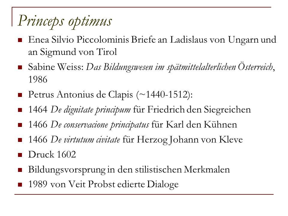 Princeps optimus Enea Silvio Piccolominis Briefe an Ladislaus von Ungarn und an Sigmund von Tirol.