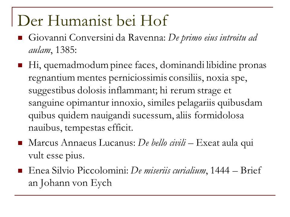Der Humanist bei Hof Giovanni Conversini da Ravenna: De primo eius introitu ad aulam, 1385: