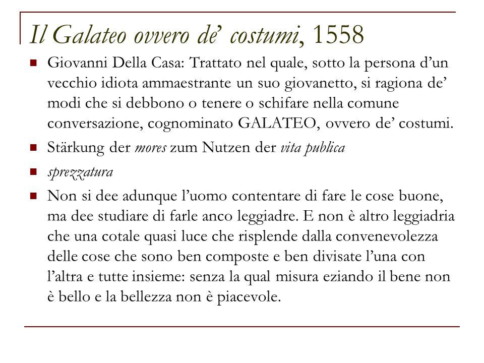 Il Galateo ovvero de' costumi, 1558