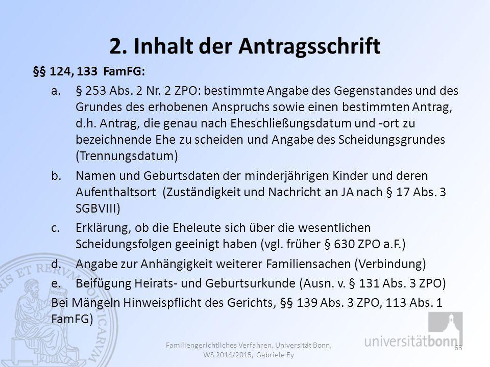 2. Inhalt der Antragsschrift