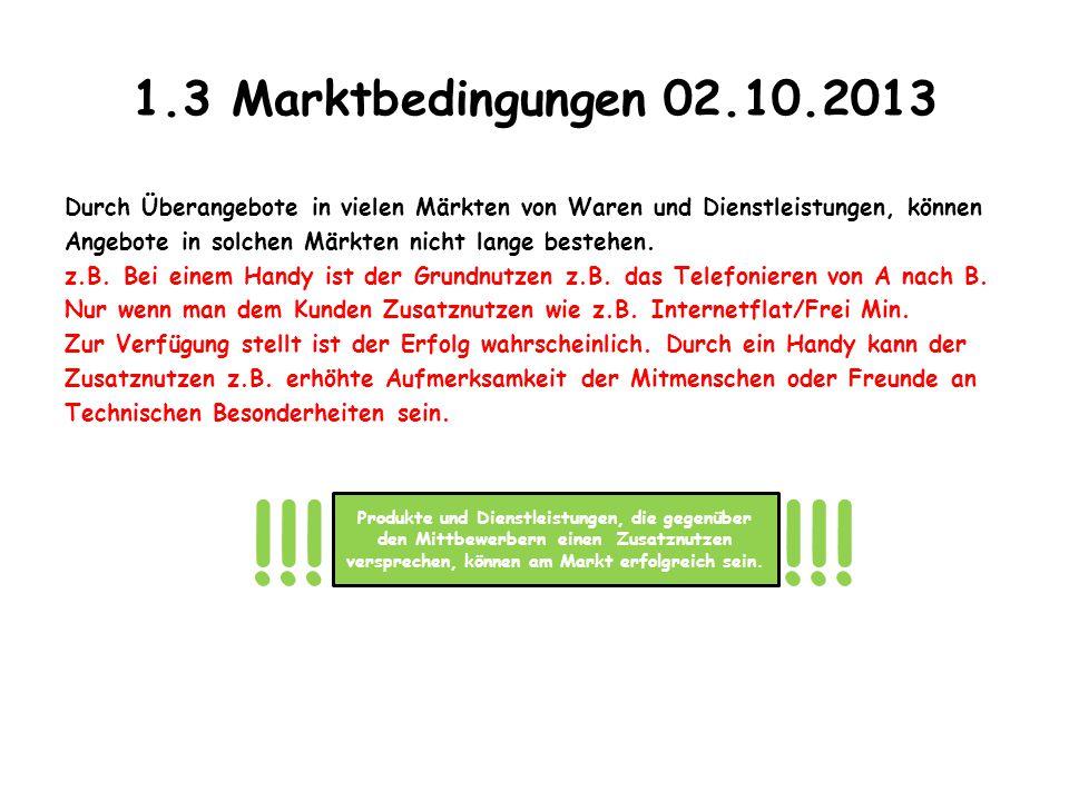 1.3 Marktbedingungen 02.10.2013